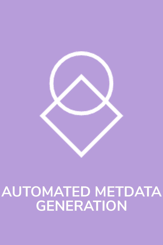 automated metadata